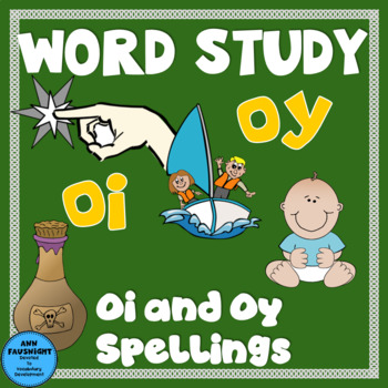 Spelling Unit OI and OY Words One week of independent work