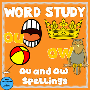 Spelling Unit OU and OW Words One week of independent work