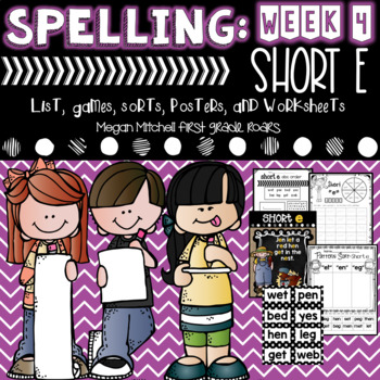 Spelling & Word Work: Short E- Week 4