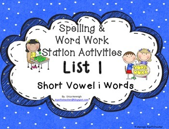 Spelling & Word Work Station Activities List 1 Short i wor