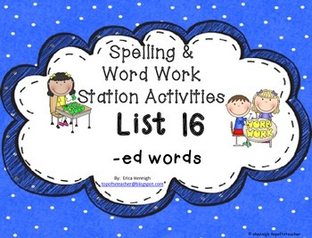 Spelling & Word Work Station Activities List 16 Words with