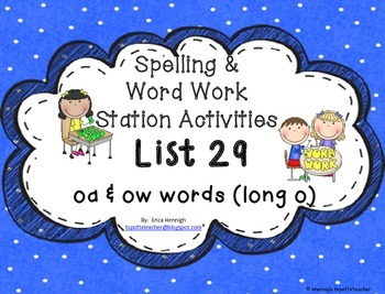 Spelling & Word Work Station Activities List 29 oa and ow
