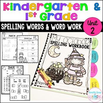 Spelling Workbook: Kindergarten and First Grade Unit 2