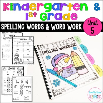 Spelling Workbook: Kindergarten and First Grade Unit 5