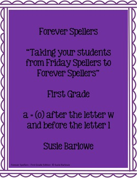 Spelling - a = (o) after w and before l - 1st Grade