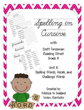 Spelling in Cursive with Reading Street : Grade 4 : Unit 6
