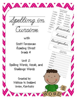 Spelling in Cursive with Scott Foresman Reading Street Gra