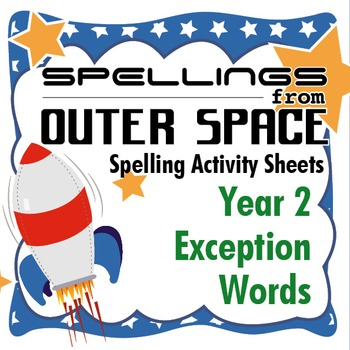 Spellings from Outer Space: Year 2 Sight Words
