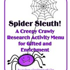 Spider Sleuth! Creepy Crawly Research Activity Menu for Gi