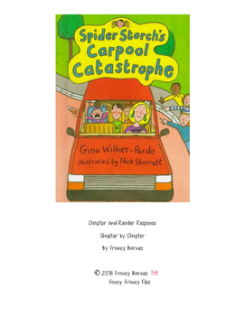 Spider Storch's Carpool Catastrophe- Reader Response and C