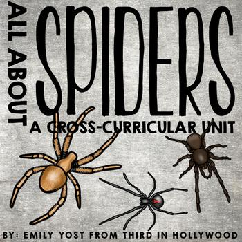 Spider Unit: A Cross-Curricular Unit FREEBIE!