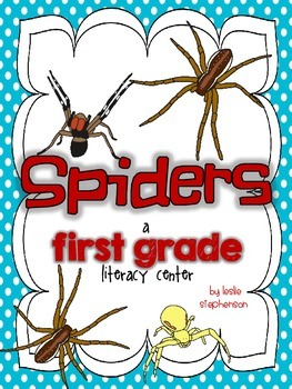 Spiders - A First Grade Literacy Center