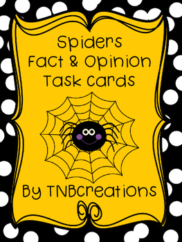 Spiders Fact and Opinion Task Cards