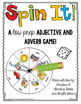 Spin It!- Adjective and Adverb Game