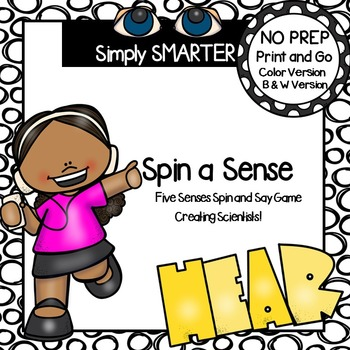 Spin a Sense:  NO PREP Five Senses Spin and Say Game