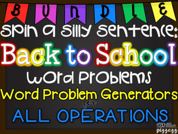Spin a Silly Sentence Bundle- NO PREP Back to School Word