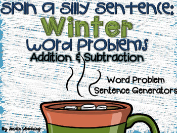 Spin a Silly Sentence- NO PREP Winter Addition & Subtracti