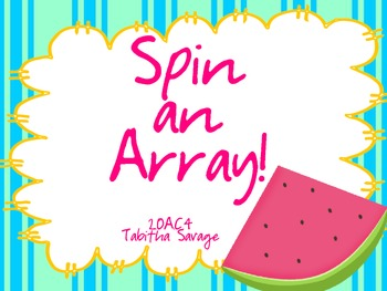 Spin an Array game! Gr. 2-3