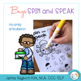 Spin and Speak: Bugs Articulation