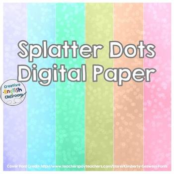 Splatter Dots Digital Paper Backgrounds