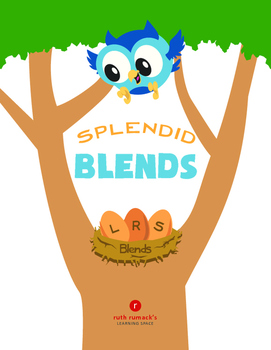 Splendid Blends (L, R, and S Initial Blends)