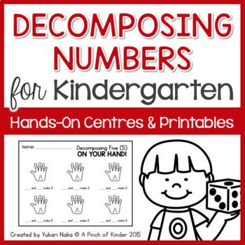 Split it Up! A Decomposing Numbers Unit for Kindergarten