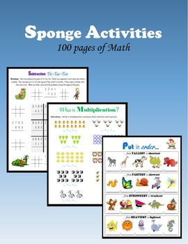 Sponge Activities:  100 pages of Math