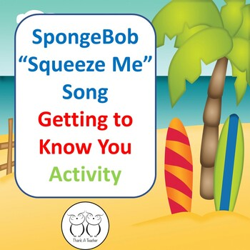 "SpongeBob ""Squeeze Me"" Song Back to School Get to Know You"