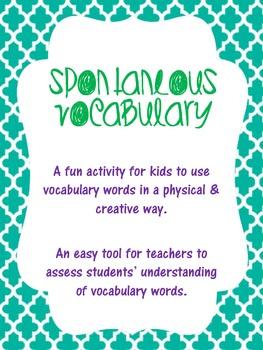 Spontaneous Vocabulary