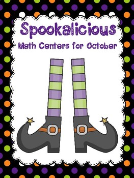 Spook-a-Licious Differentiated Halloween Math Centers