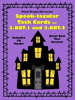 Spooktacular Task Cards for 3.NBT.1 and 3.NBT.2