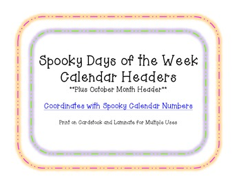 Spooky Days of the Week Calendar Headers