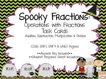 Spooky Fractions: Fractions with All Operations CCSS 5.NF.