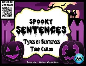 Spooky Sentences: Types of Sentences Task Cards ~ QR Code Version