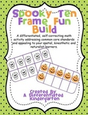 Spooky Ten Frame Fun Build-Self-Correcting, Differentiated