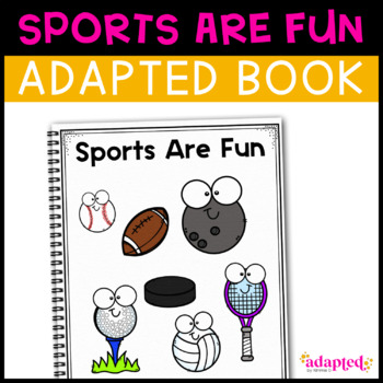 Sports Are Fun: Adapted Book for students with Autism