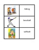 Sports in English games:  Concentration, Slap, Go Fish, Old Maid