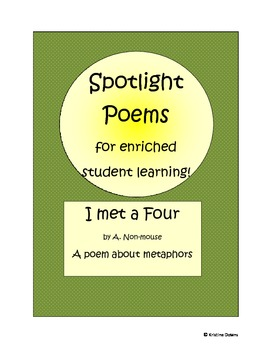Spotlight Poems for Enriched Student Learning - I Met a Fo
