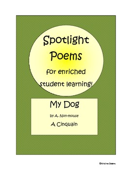 Spotlight Poems for Enriched Student Learning - My Dog - a