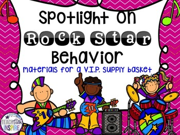 Spotlight on Rock Star Behavior-Materials for A V.I.P. Sup