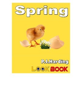 Spring. A LOOK BOOK Easy Reader