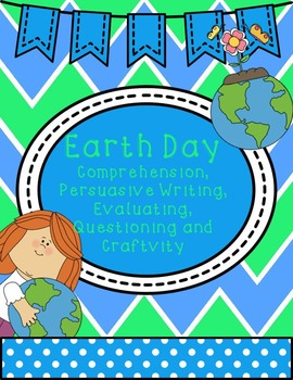 Earth Day Unit with Informational Text and Comprehension Focus