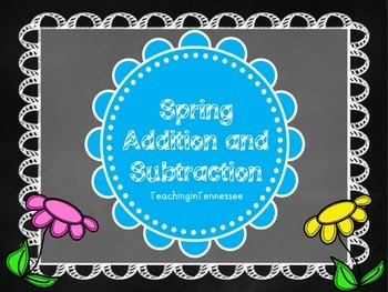 Spring Addition and Subtraction Packet