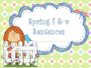 F & V Spring Artic/Language Sentences & Activities for Spe