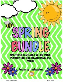 Spring BUNDLE:  Adjectives, Sentences, Word Work and MORE!