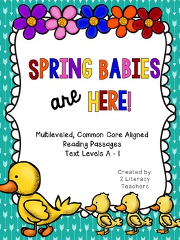 Spring Babies are Here: CCSS Aligned Leveled Reading Passa