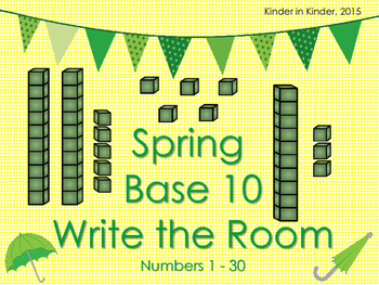 Spring Base 10 Write the Room for Kindergarten and 1st Gra
