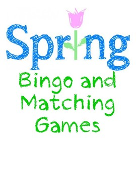 Spring Bingo and Matching Games