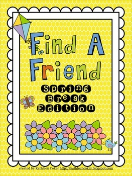 Spring Break Find a Friend Activities