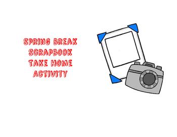 Spring Break Scrapbook: Take Home Activity